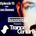 Kenneth B Trance Cenium episode 13 with Line Engstrøm