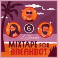 LeBRON - Mixtape for Breakbot 6