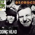 Exploding Heads vs Three Amigos vs Slobheads