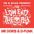 THE LOW END THEORY (EPISODE 38) feat. MR DORIS & D-FUNK
