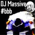 【OMOIDE-99】 #BBB MiIXED BY Massive