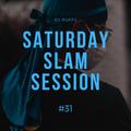 Saturday Slam Session #31 (10.4.2021)