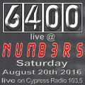 Club 6400 at Numbers August 20th 2016.