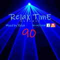 RelaX TimE 90