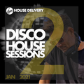 House Delivery | Disco House Sessions | JAN 02-21 | by D'YOR