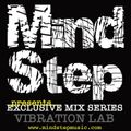 MindStep presents... VIBRATION LAB [Exclusive Mix 03]