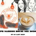 PR MANSION HOUSE OF MUSIC 2020  MIX BY DJ LADY DEEP