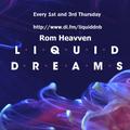 Liquid Dreams 102 (Rowpieces Spotlight Mix) with Rom Heavven