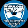 The Fabulous Beatmashers - PromoMashupMegaMix 2017/2018
