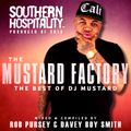 Southern Hospitality Presents: 'The Mustard Factory' (The Best Of DJ Mustard) (Mixtape)