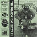 Nick Bike - The Diabolical Biztape