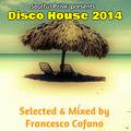 Francesco Cofano - Soulful Prive' presents Disco House 2014
