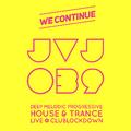 JVJ 039 LIVE~at~#ClubLockdown WE~CONTINUE~Resident~Set