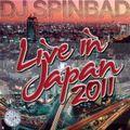 DJ Spinbad Live In Japan (2011)