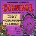 Farris Wheel & Dirtybird Present Carnival GUEST SET 6.11.21