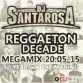 Reggaeton Decade Megamix vol.1