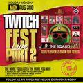 TWITCH FEST 2 | Livestream