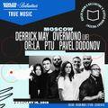 2018-02-15 - Derrick May @ True Music, Boiler Room Moscow