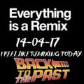 I FEEL LIKE REMIXING THE PAST 14-04-17 VOL 1 DJ SKY TRINI