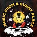 Music From A Sunny Place - Monday 25th January 2021