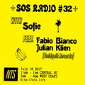 SOS Radio w/ Sofie, Fabio Bianco & Julian Klien - 18th July 2017