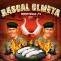 Rascal Olmeta - COVesoul-19 2020