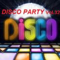 The Disco Party Vol.32 >>> Compiled & Mixed By Cesare Maremonti MusicSelector®
