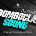 Bomboclat Sound #18 Dj Rumbus 1 Year vinyl special LEPRORADIO.COM