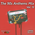 The 90s Anthems Mix Vol. 13