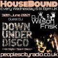HouseBound - 30th June 2021 .. Ft. Downunder Disco (Hot Digits / Spa In Disco)