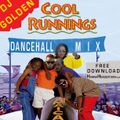 "DJ Golden ""Cool Runnings Dancehall Mix"""