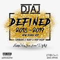 DEFINED 2018-2019 //URBAN//RAP//HIP HOP...UK & US // NEW YEARS MIX