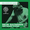 Goa Sunsplash Radio - Delhi Sultanate (BFR Sound System)  [14-12-18]
