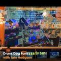Drunk Dog Funk's Early Bar on MyHouseYourHouse.net