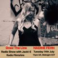 #109 Draw The Line Radio Show 14-07-2020 with guest mix 2nd hr by Nadine Fehn