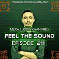 Meraj Uddin Khan Pres. Feel The Sound Ep. 211