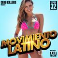Movimiento Latino #32 - DJ Omix (Reggaeton Mix)