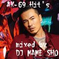 AK-69 Hit's 2020 mixed by DJ MameSho