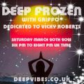 DEEP FROZEN WITH GRiFFO (DEDiCATED TO ViCKY) MARCH 20th 2021