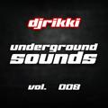 djrikki underground sounds vol. 008