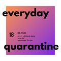 everyday quarantine 09.19.20 - dj black daria