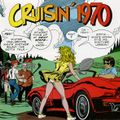 CRUISIN 1970 - Legendary 1960s & 1970s Radio Shows - w - KRIS ERIK STEVENS WLS, Chicago, Il.