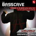 The Basscave EP: 27 - Xentent 5/15/15