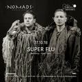 Super Flu @ NOMADS Barcelona 27/10/2018