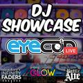DJ Showcase with Infinity Faders, Glowtronics & Battle Ave - Eyecon
