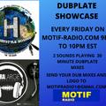 MOTIF RADIO PRESENTS: DUBPLATE SHOWCASE SHOW # 2  6-19-2020