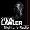Steve Lawler presents NightLife Radio - Show 035