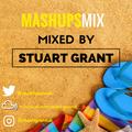 MASHUP MIX - Mashups & Remixes - DJ Stuart Grant 2018