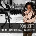 DONLETTSCARNIVALCLASH2013 by Don Letts