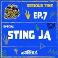 SERIOUS TIME - Ep.7 Season 2 - Special: Sting Ja